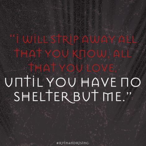 New Ruin And Rising Quotes You Ll Love Thefandom News